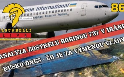 Casus belli 86 – Analýza zostrelu Boeingu – Rusko dnes – Filozofia ako politická zbraň
