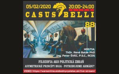 Casus belli 88 – 2020-02-05 FILOZOFIA AKO POLITICKÁ ZBRAŇ